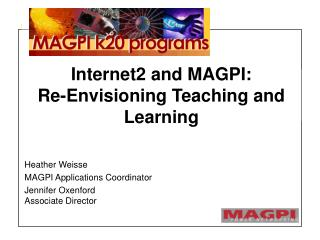Internet2 and MAGPI: Re-Envisioning Teaching and Learning