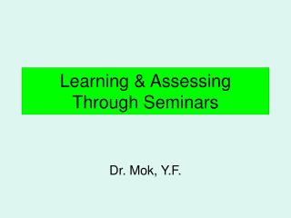 Learning & Assessing Through Seminars