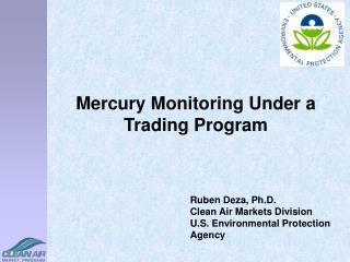 Mercury Monitoring Under a Trading Program
