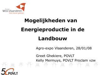 Mogelijkheden van Energieproductie in de Landbouw