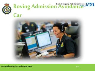 Roving Admission Avoidance Car