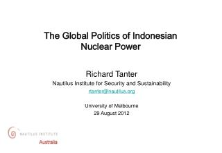 The Global Politics of Indonesian  Nuclear Power