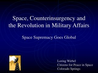 Space, Counterinsurgency and the Revolution in Military Affairs