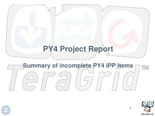 PY4 Project Report Summary of incomplete PY4 IPP items