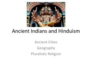 Ancient Indians and Hinduism