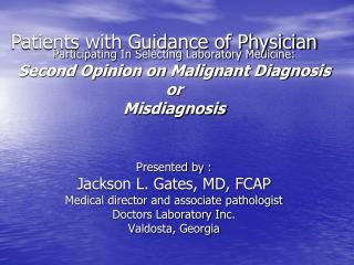 Patients with Guidance of Physician
