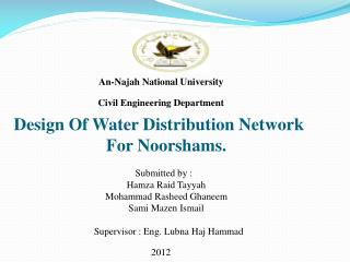 An-Najah National University Civil Engineering Department Design Of Water Distribution Network