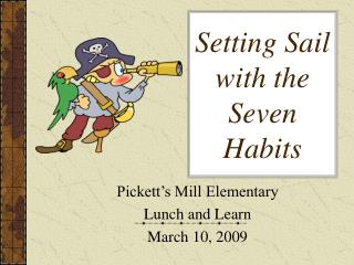 Setting Sail  with the Seven Habits