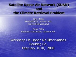 Satellite Upper Air Network (SUAN) and the Climate Retrieval Problem