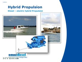 Hybrid Propulsion Diesel – electric hybrid Propulsion