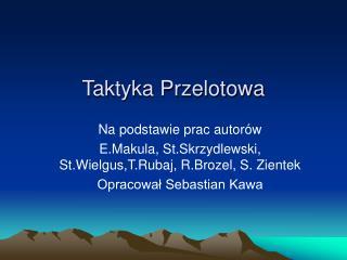 Taktyka Przelotowa