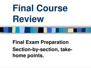 Final Course Review