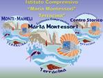 Istituto Comprensivo  Maria Montessori  Terracina