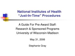 "National Institutes of Health ""Just-In-Time"" Procedures"