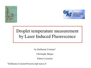 Droplet temperature measurement by Laser Induced Fluorescence