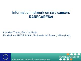 Information network on rare cancers  RARECARENet