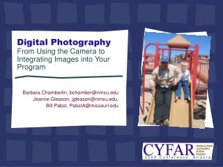 Digital Photography From Using the Camera to Integrating Images into Your Program