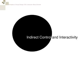 Indirect Control