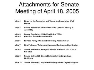 Attachments for Senate Meeting of April 18, 2005