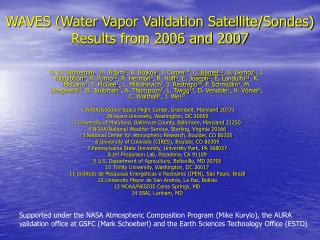 WAVES (Water Vapor Validation Satellite/Sondes) Results from 2006 and 2007