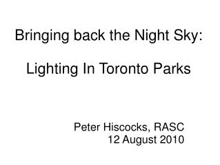Bringing back the Night Sky: Lighting In Toronto Parks