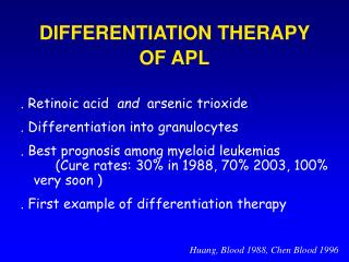 DIFFERENTIATION THERAPY OF APL