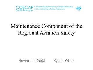 Maintenance Component of the Regional Aviation Safety