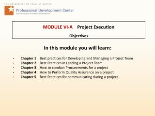 MODULE VI-A Project Execution Objectives