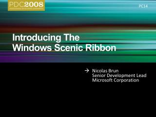 Introducing The  Windows Scenic Ribbon