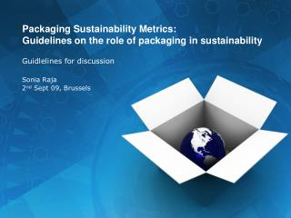 Packaging Sustainability Metrics: Guidelines on the role of packaging in sustainability