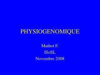PHYSIOGENOMIQUE