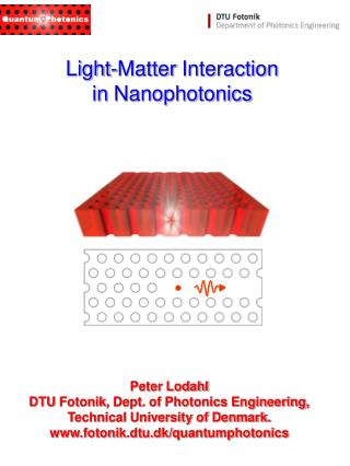 Light-Matter Interaction in  Nanophotonics