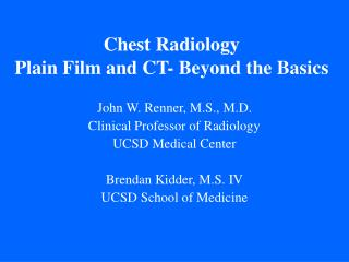 Chest Radiology Plain Film and CT- Beyond the Basics