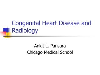 Congenital Heart Disease and Radiology