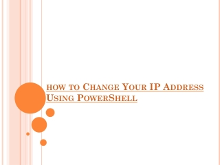 how to Change Your IP Address Using PowerShell