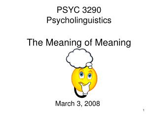 PSYC 3290 Psycholinguistics The Meaning of Meaning