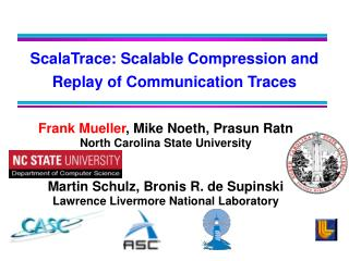 ScalaTrace: Scalable Compression and Replay of Communication Traces