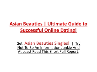 Asian Beauties - Secret Guide to Successful Asian Dating!