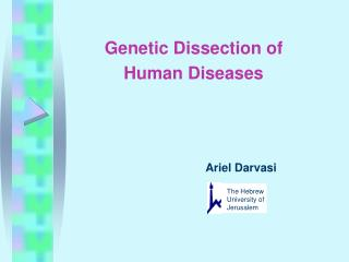 Genetic Dissection of Human Diseases