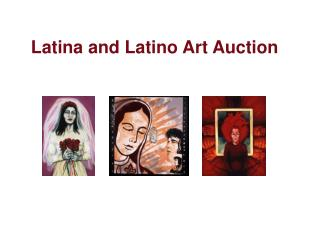 Latina and Latino Art Auction