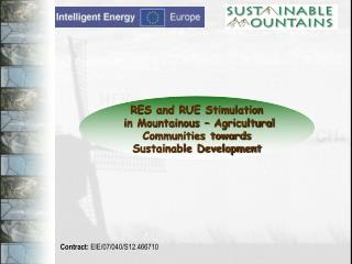 RES and RUE Stimulation  in Mountainous – Agricultural  Communities towards