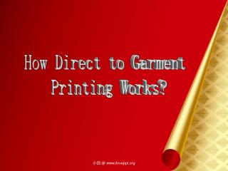 How direct to garment printing works?