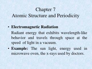 Chapter 7 Atomic Structure and Periodicity