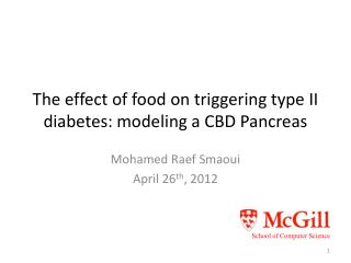 The effect of food on triggering type II diabetes: modeling a CBD Pancreas