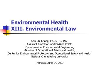 Environmental Health  XIII. Environmental Law