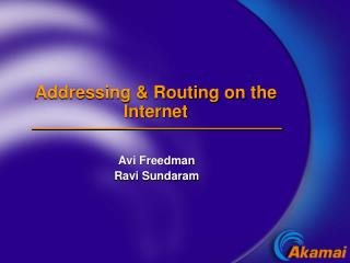 Addressing & Routing on the Internet