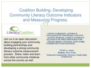 Coalition Building, Developing Community Literacy Outcome Indicators and Measuring Progress.