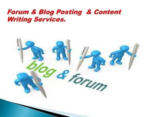 Forum & Blog Posting  & Content Writing Services.