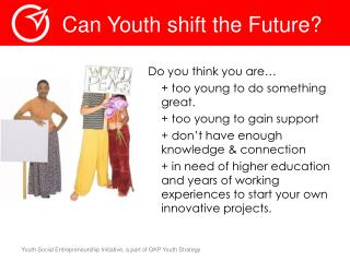 Can Youth shift the Future?