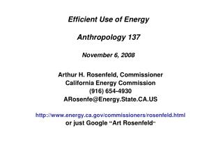 Efficient Use of Energy Anthropology 137 November 6, 2008